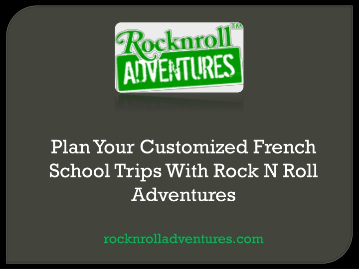plan your customized french school trips with n.