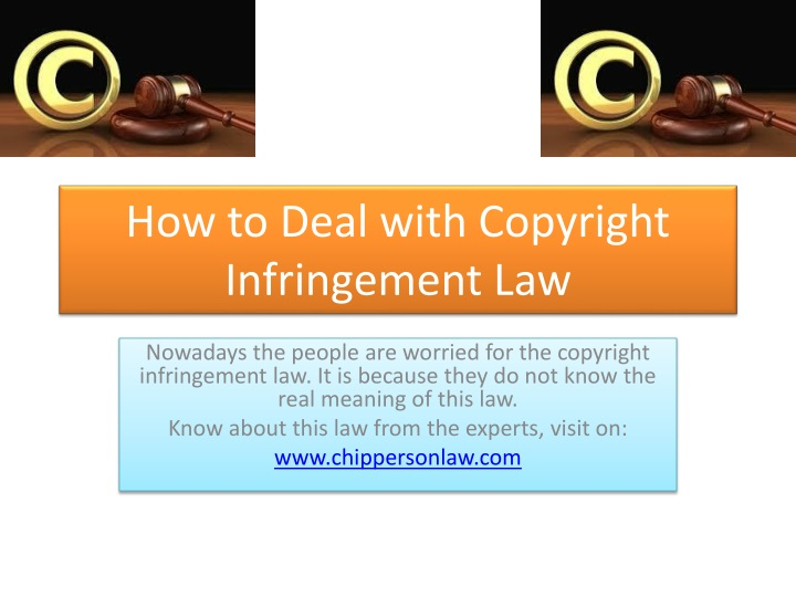 how to deal with copyright infringement law n.
