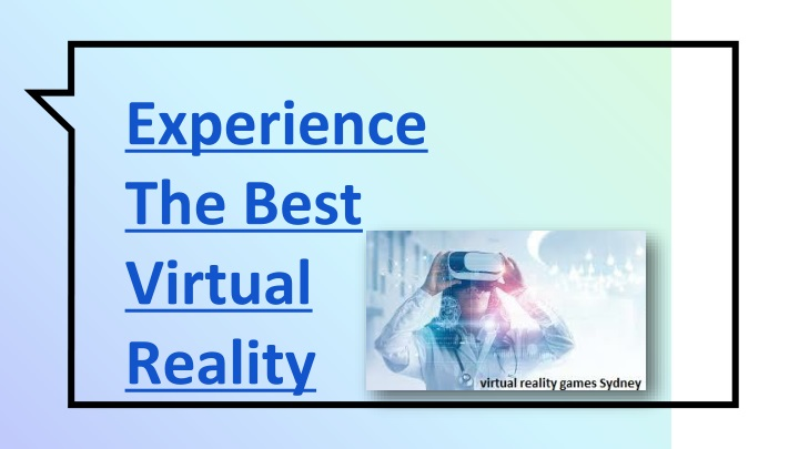 experience the best virtual reality n.