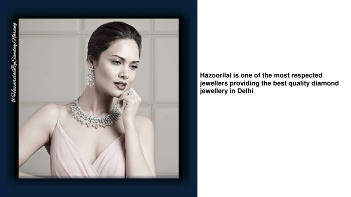hazoorilal is one of the most respected jewellers n.