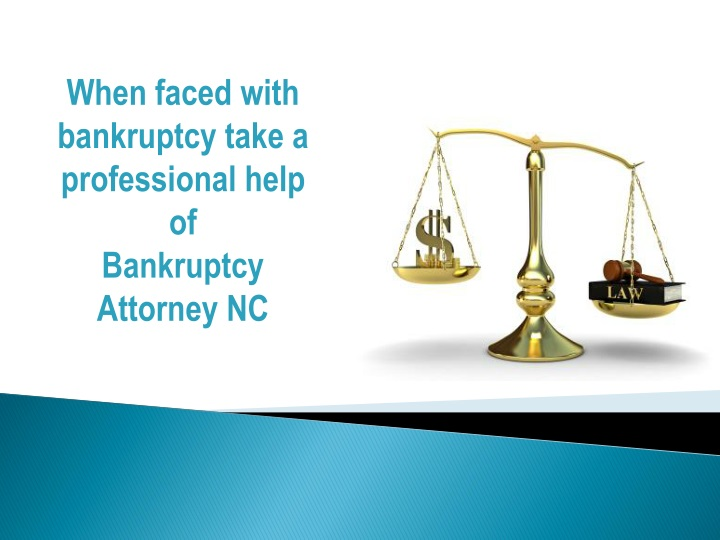 when faced with bankruptcy take a professional n.