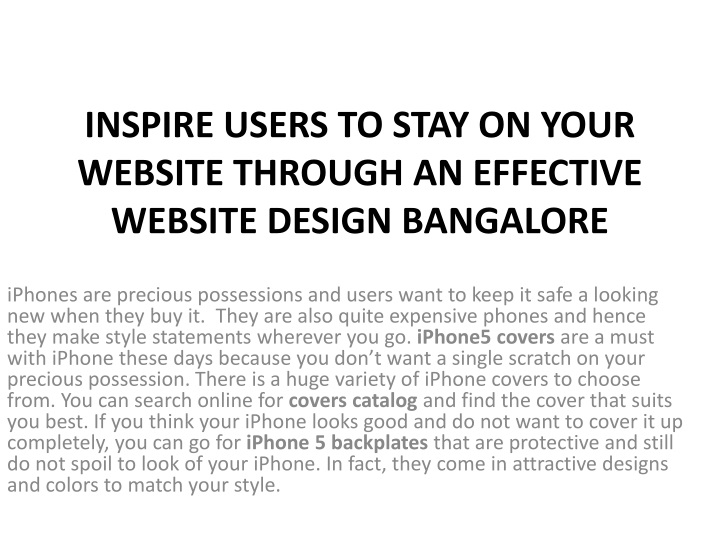 inspire users to stay on your website through an effective website design bangalore n.