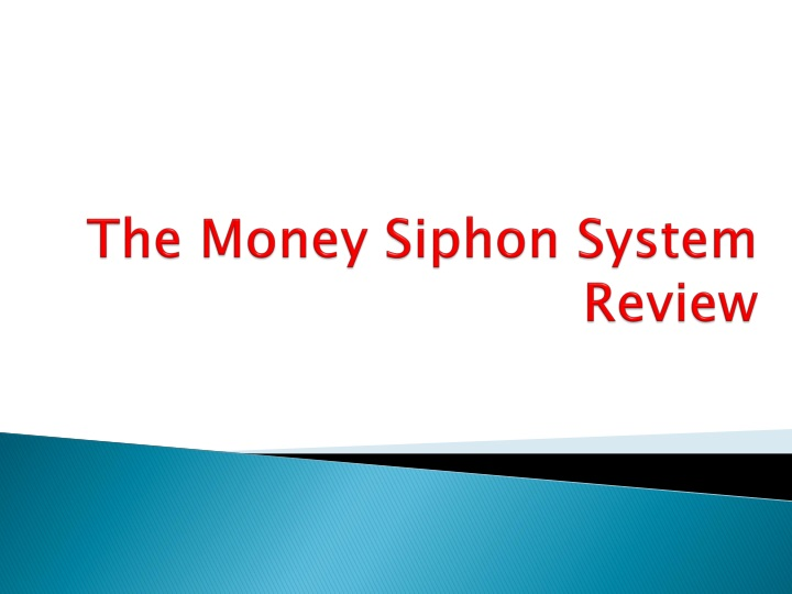 the money siphon system review n.