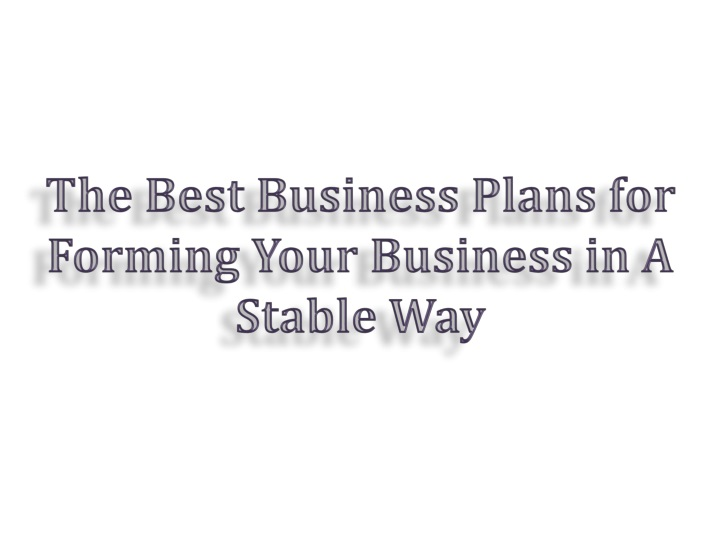 the best business plans for forming your business n.