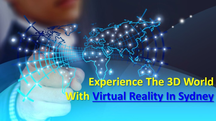 experience the 3d world with virtual reality n.