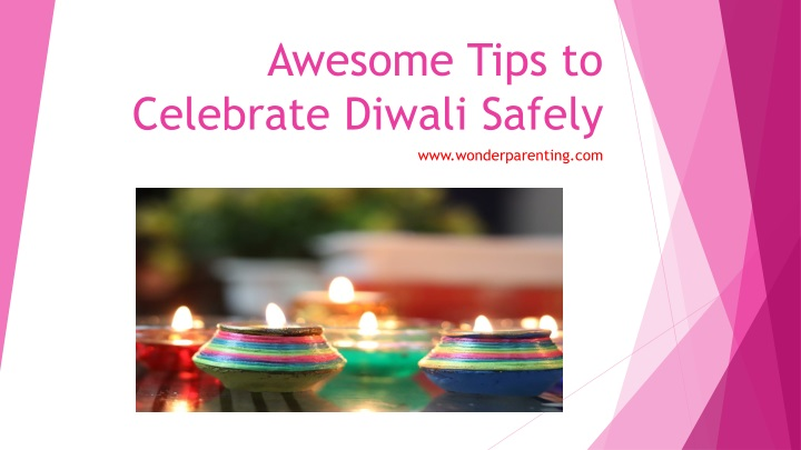 awesome tips to celebrate diwali safely n.