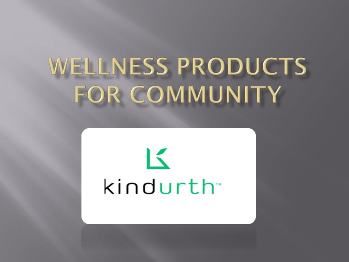 Wellness Products For Community