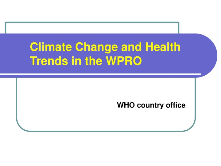climate change and health trends in the wpro n.