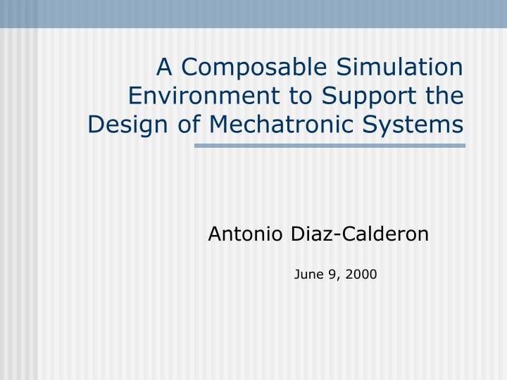 a composable simulation environment to support the design of mechatronic systems n.