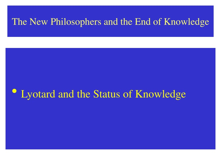 the new philosophers and the end of knowledge n.