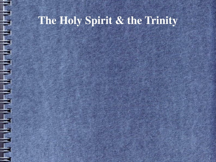 the holy spirit the trinity n.