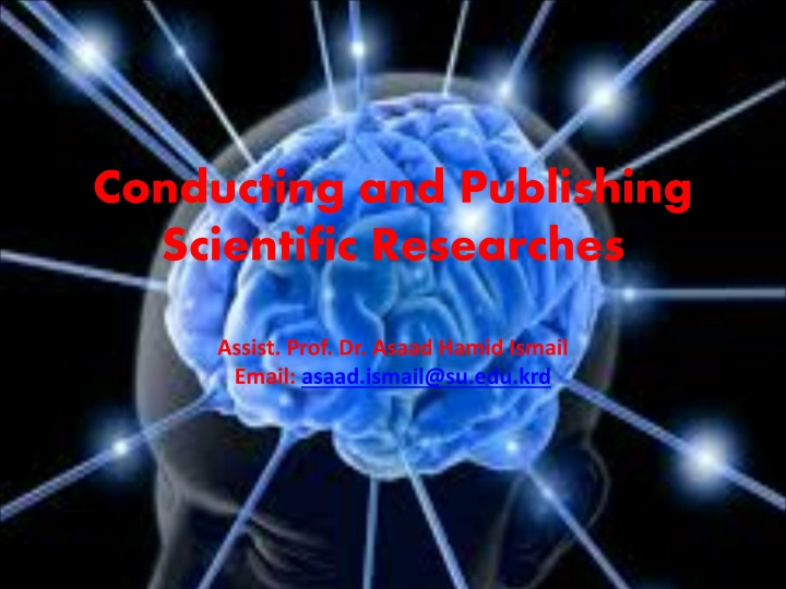 conducting and publishing scientific researches n.