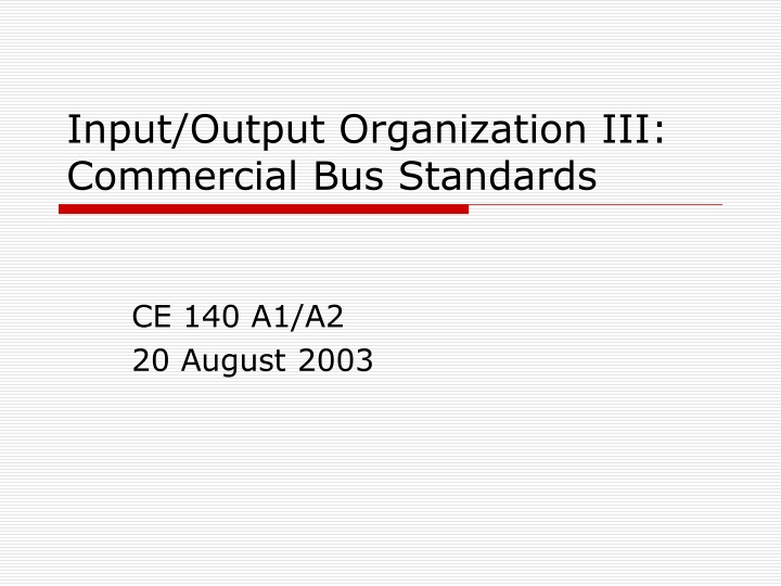 input output organization iii commercial bus standards n.