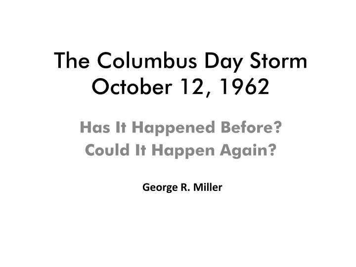 the columbus day storm october 12 1962 n.