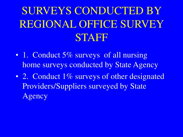 surveys conducted by regional office survey staff n.