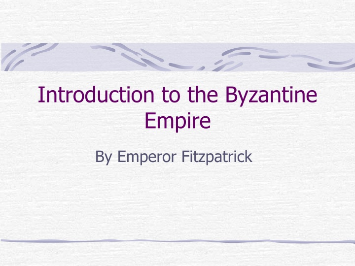 introduction to the byzantine empire n.