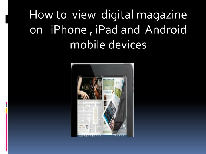 how to view digital magazine on iphone ipad and android mobile devices n.
