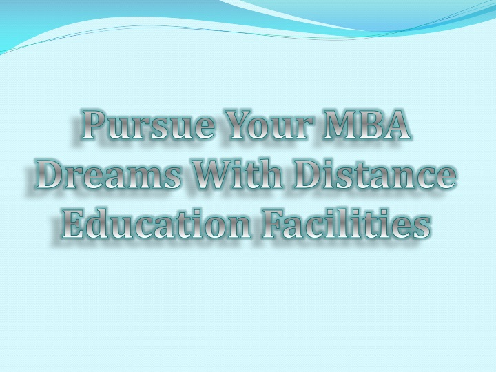 pursue your mba dreams with distance education n.