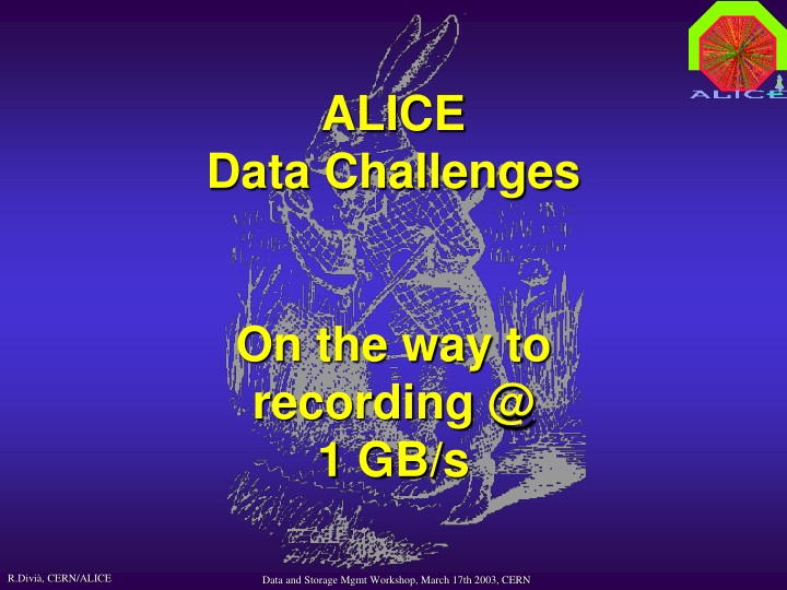 alice data challenges on the way to recording @ 1 gb s n.