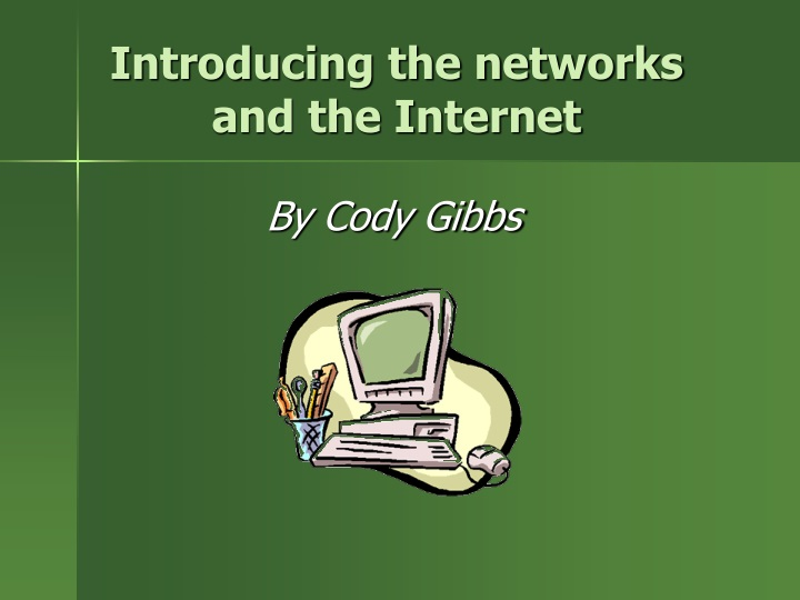 introducing the networks and the internet n.