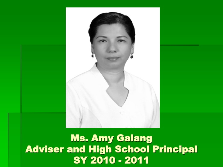 ms amy galang adviser and high school principal sy 2010 2011 n.