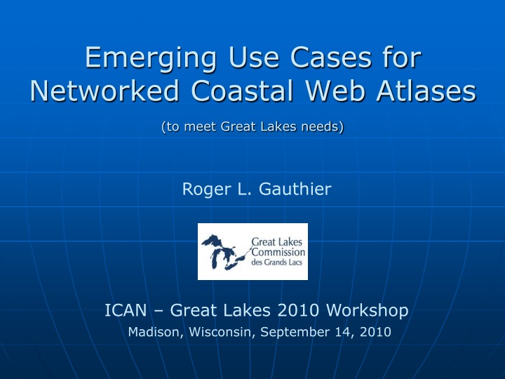 emerging use cases for networked coastal web atlases to meet great lakes needs n.