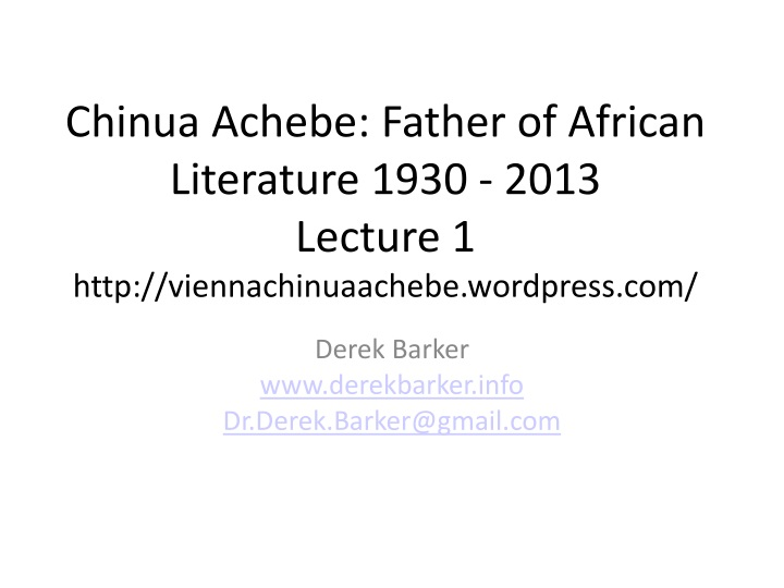 chinua achebe father of african literature 1930 n.
