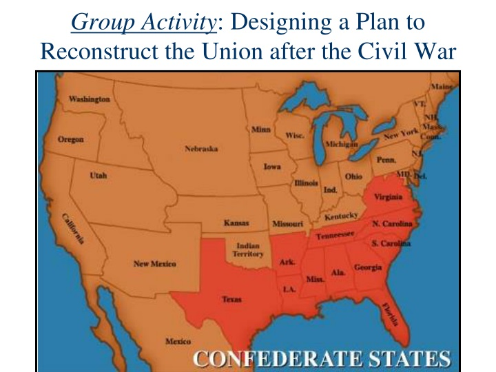 group activity designing a plan to reconstruct the union after the civil war n.