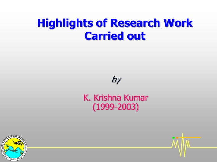 highlights of research work carried out n.