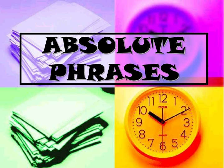 absolute phrases n.