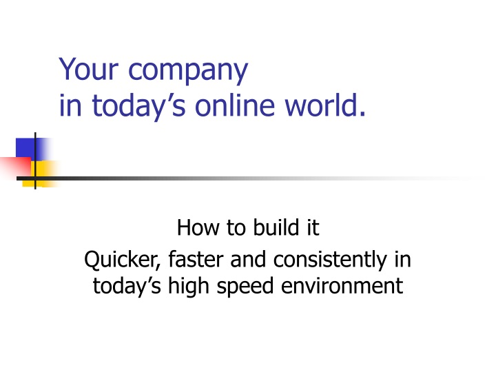 your company in today s online world n.