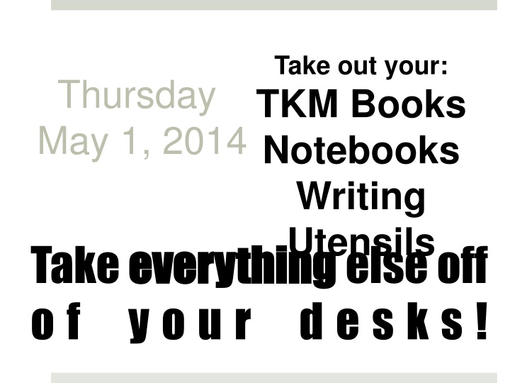 take out your tkm books notebooks writing utensils n.