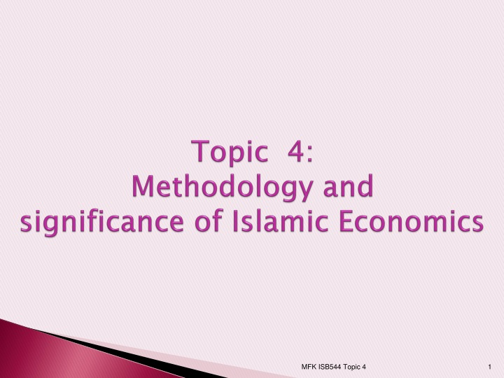 topic 4 methodology and significance of islamic economics n.
