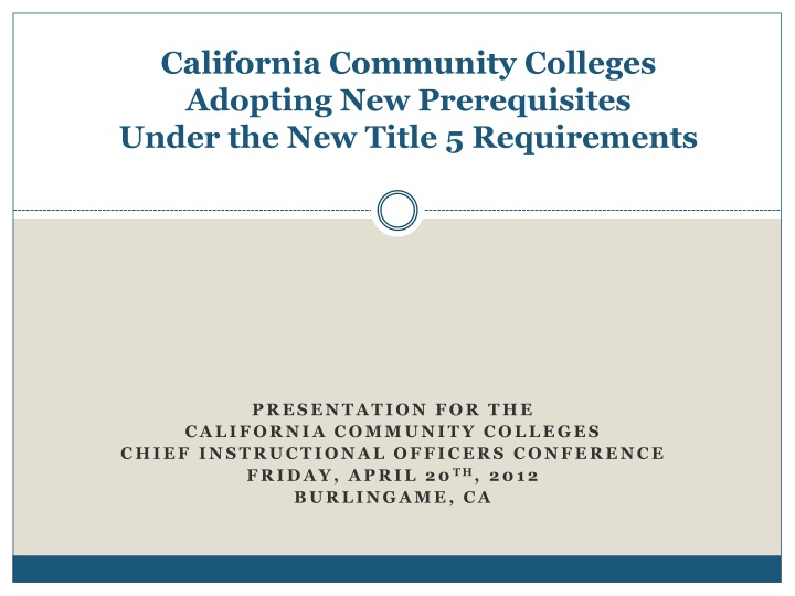 california community colleges adopting new prerequisites under the new title 5 requirements n.