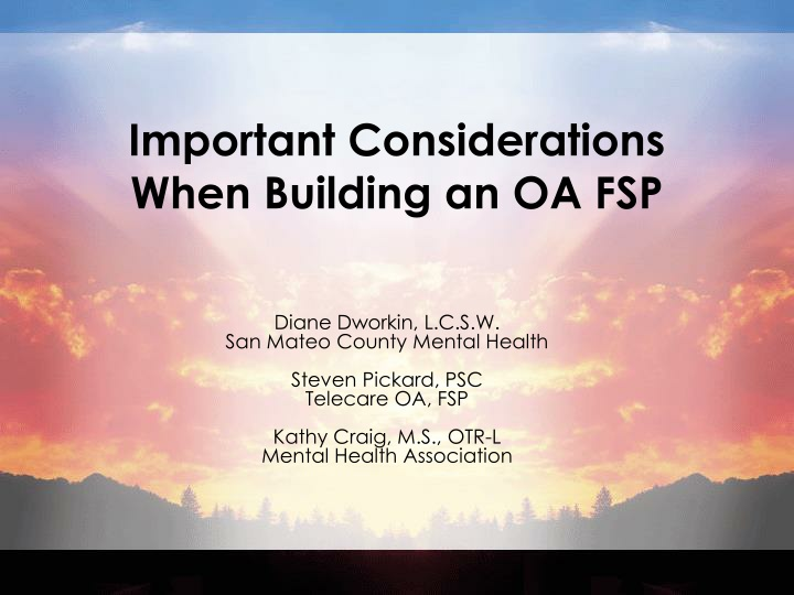 important considerations when building an oa fsp n.