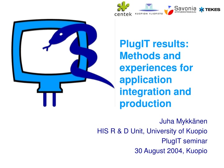 plugit results methods and experiences for application integration and production n.