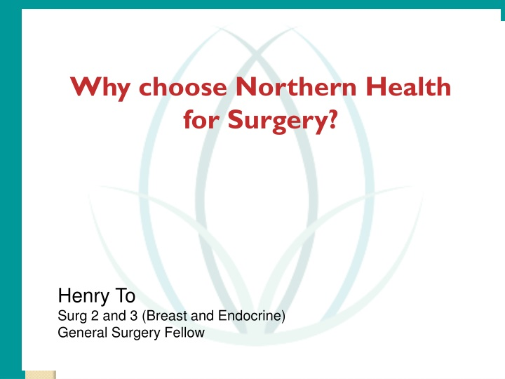 why choose northern health for surgery n.