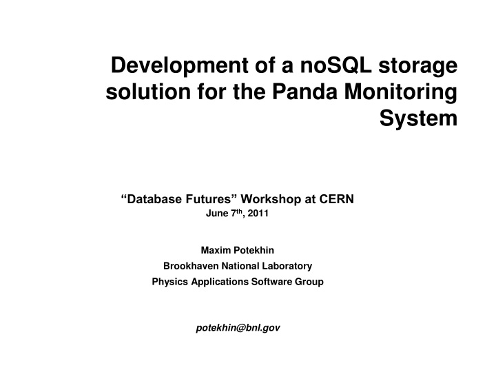 development of a nosql storage solution for the panda monitoring system n.