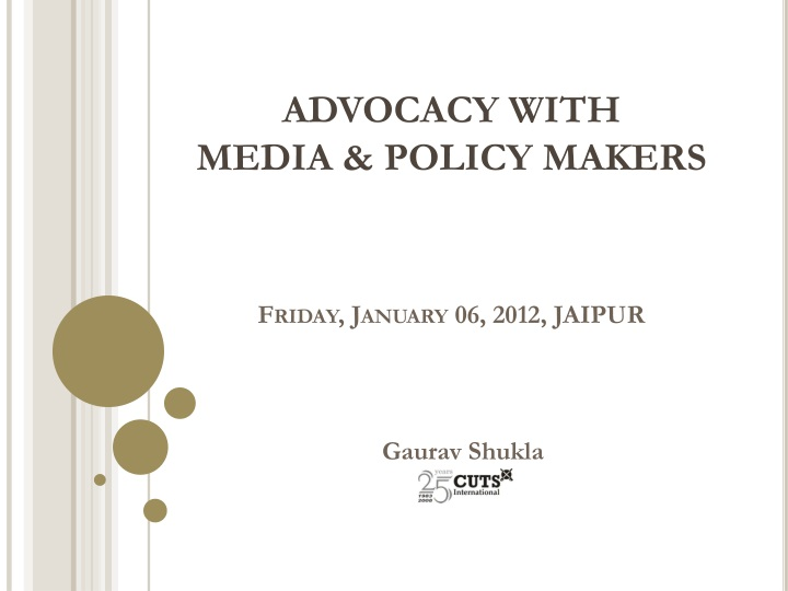 advocacy with media policy makers friday january 06 2012 jaipur n.