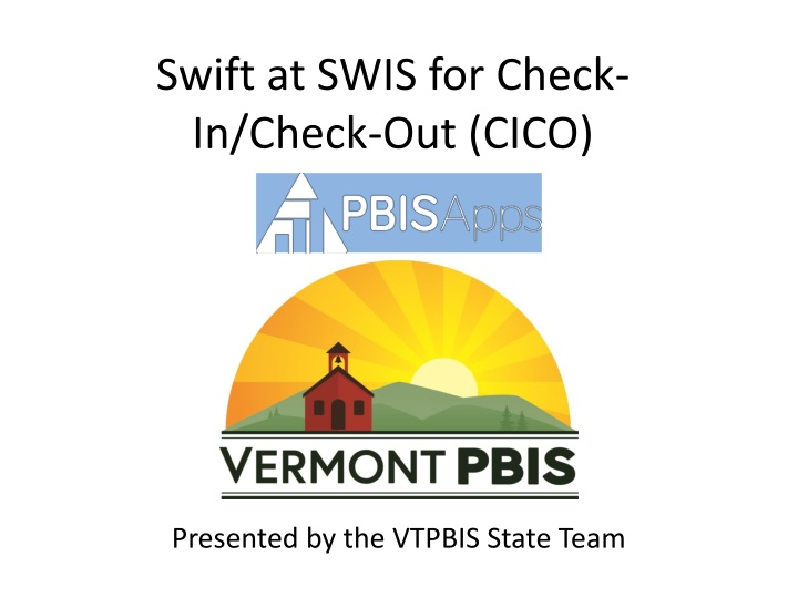 swift at swis for check in check out cico n.