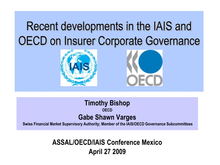 recent developments in the iais and oecd on insurer corporate governance n.