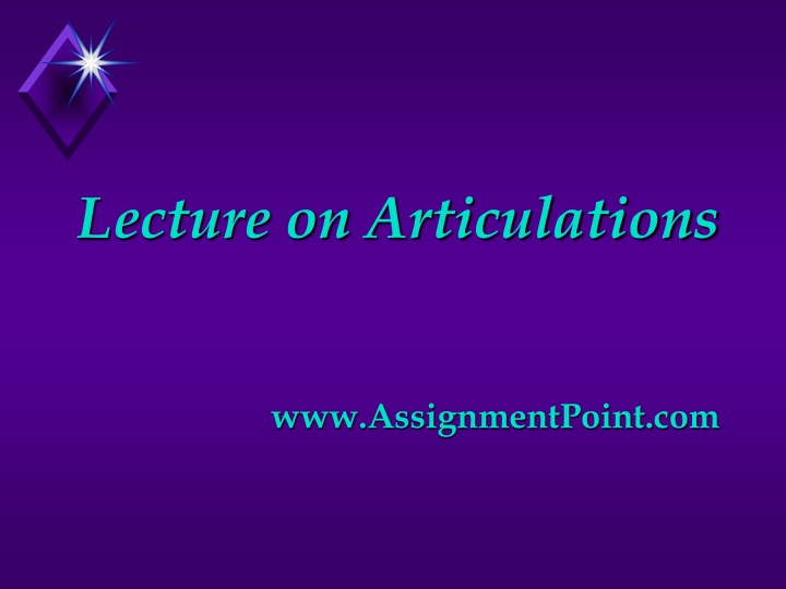 lecture on articulations www assignmentpoint com n.