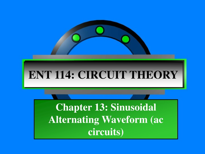 ent 114 circuit theory n.