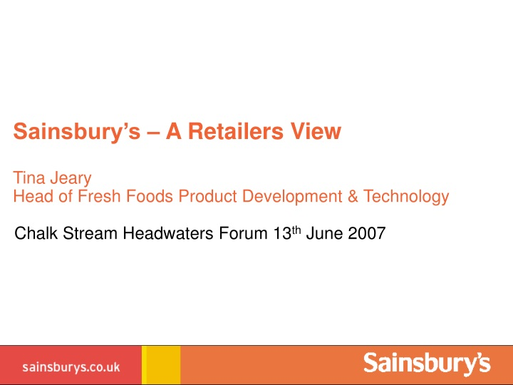 sainsbury s a retailers view tina jeary head of fresh foods product development technology n.