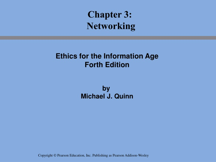 ethics for the information age forth edition by michael j quinn n.