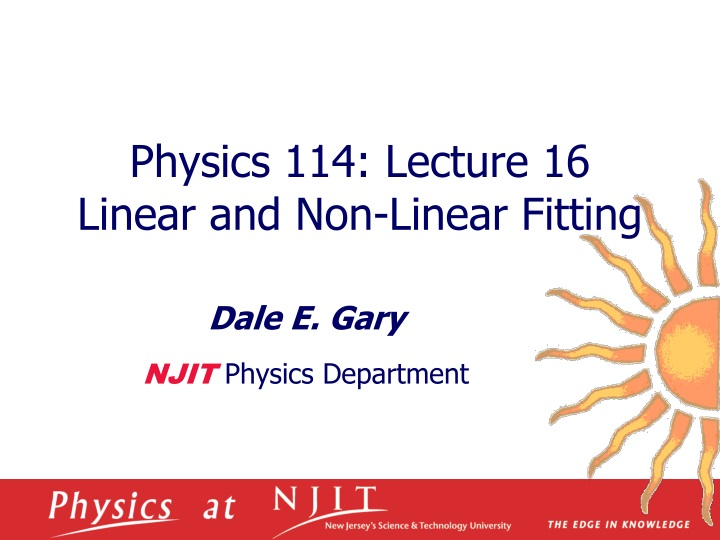 physics 114 lecture 16 linear and non linear fitting n.