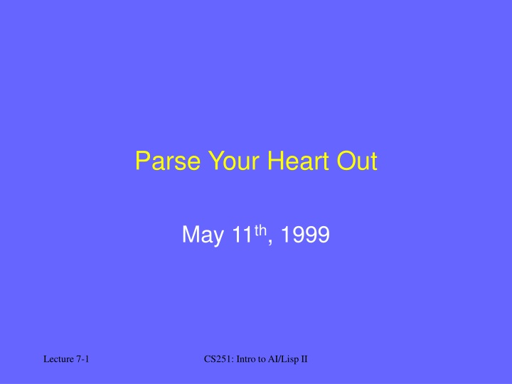 parse your heart out n.
