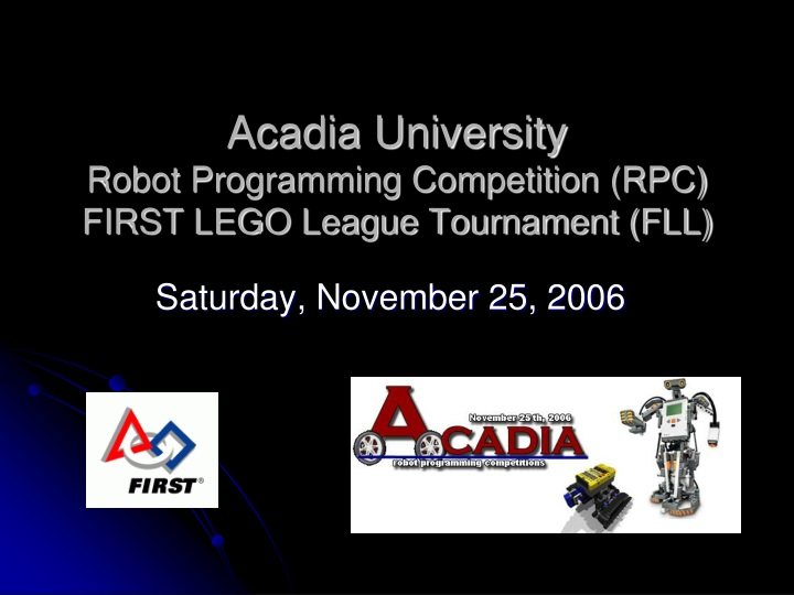 acadia university robot programming competition rpc first lego league tournament fll n.