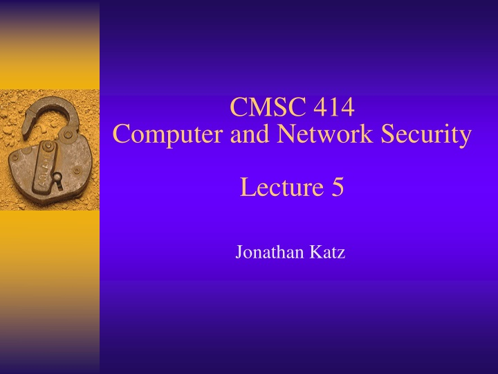 cmsc 414 computer and network security lecture 5 n.