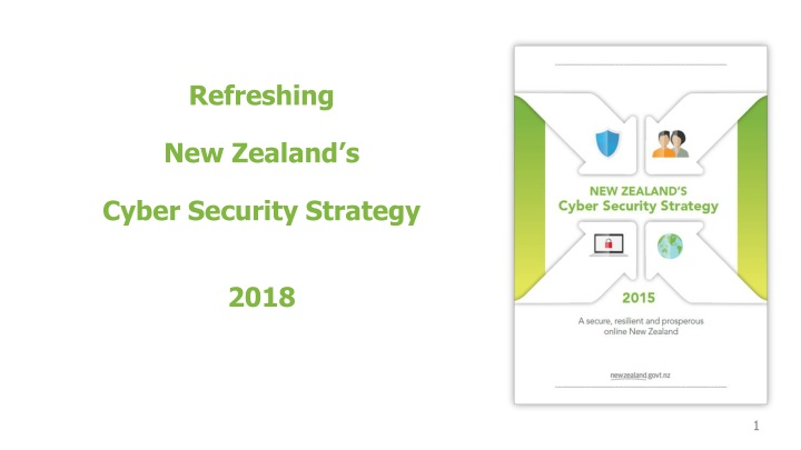 refreshing new zealand s cyber security strategy 2018 n.